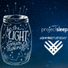 Launching Project Sleep's #BeTheLight Campaign for #GivingTuesday and Holidays