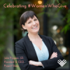 What Inspired YOU to Start Giving? Featured in #WomenWhoGive Series