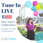 You're Invited! Join Me for Project Sleep's New Year's Celebration