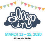 #SleepIn2020 Deadline TODAY for T-Shirts