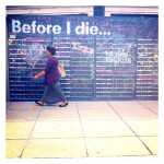 before I die Washington DC Wall