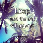 leap and the net will appear zen saying