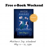 free ebook giveaway weekend wide awake and dreaming kindle may 11 may 12 2013