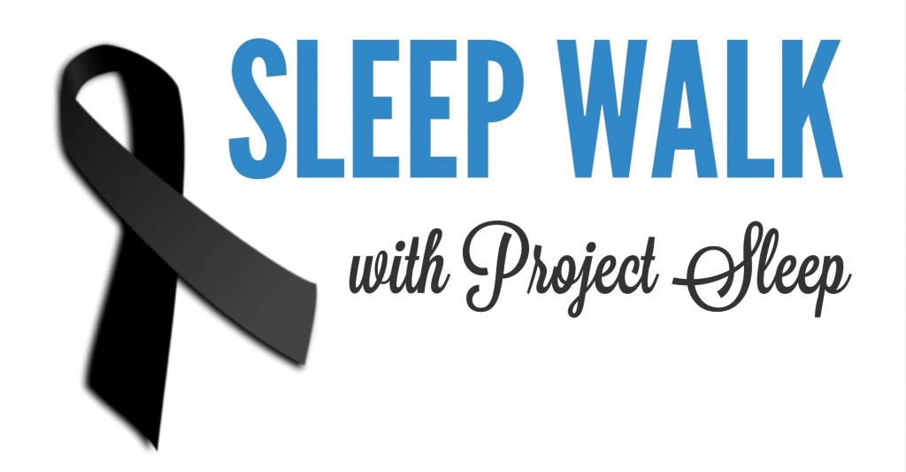 Sleep Walk Project Sleep National Sleep Awareness Week 2014