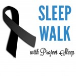 sleep walk 2014 project sleep national sleep awareness week events