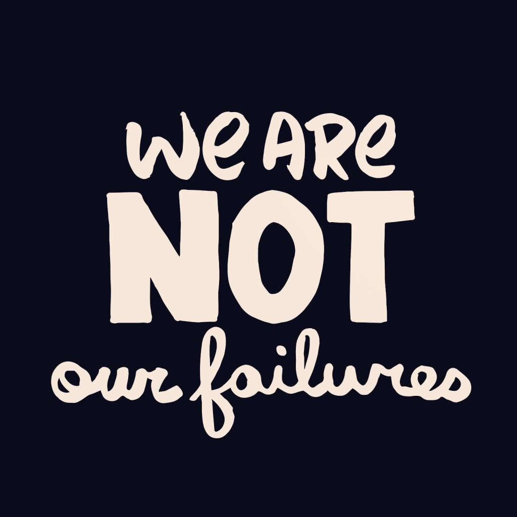 we are not our failures. inspirational quotes julie flygare person with narcolepsy speaker author