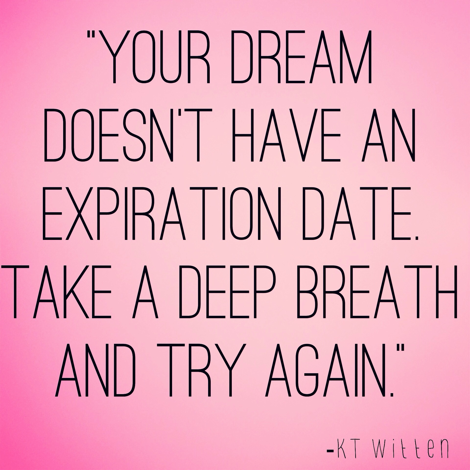 Dream Quotes Top 13 Inspirational Quotes Of 2014  1 No Expiration Date